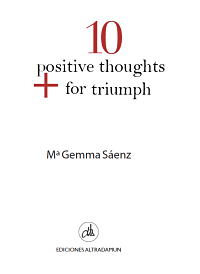 10 Positive Thoughts For Triumph