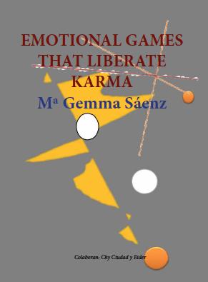 Emotional Games That Liberate Karma