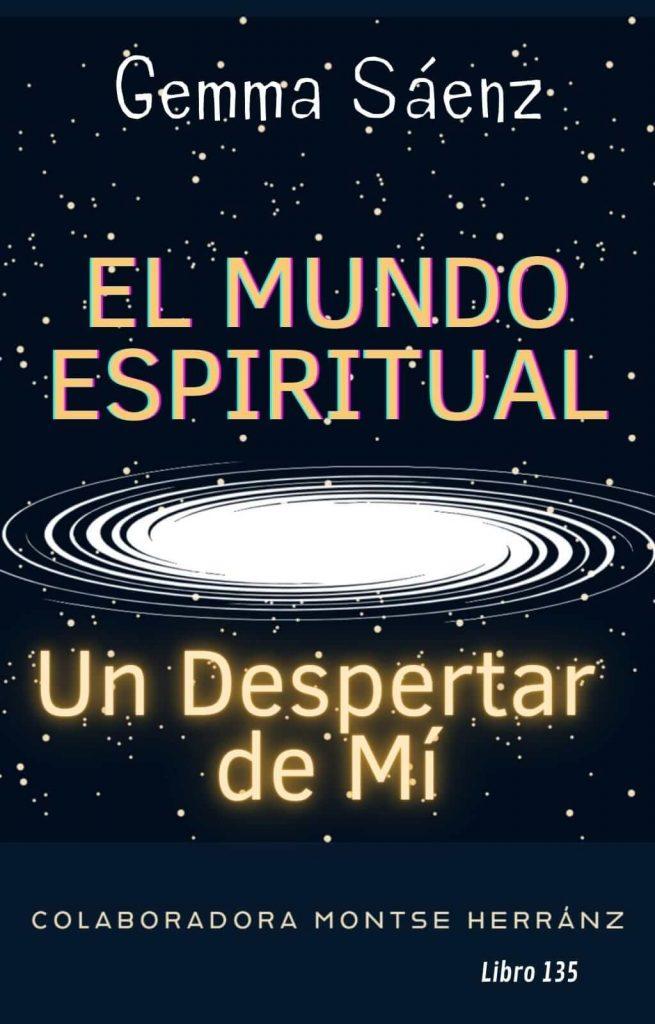 El mundo espiritual, un despertar de mi